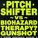 Pitch Shifter - The Remix War - Cassette tape featuring Biohazard Gunshot and Therapy on Earache Records