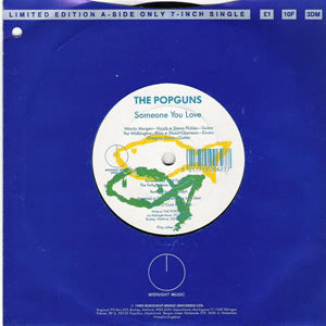 The Popguns - Someone You Love - Rare 1 sided UK import 7 inch on Midnight Records