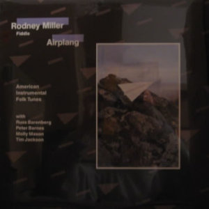 Rodney Miller - Airplang - Vinyl LP on Rounder Records