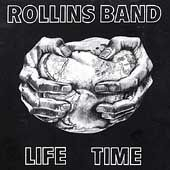 Rollins Band - Life Time - UK import Henry Rollins CD on Fundamental Records