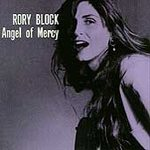 Rory Block - Angel Of Mercy - Cassette tape on Rounder Records
