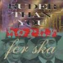 Ruder Than You - Horny For Ska - Compact Disc