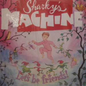 Sharkys Machine - Lets Be Friends - Vinyl album on Shimmy Disc Records