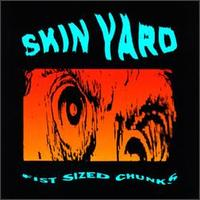 Skin Yard - Fist Sized Chunks - Vinyl album on SST Records