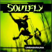 Soulfly - Umbabarauma - Austrialian import CD featuring members of Sepultura on Roadrunner Records