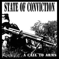 State Of Conviction - Call To Arms - Original pressing CD on Dutch Each India Records
