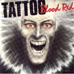 Tattoo - Blood Red - Vinyl album on Metal Blade Records