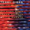 Terry Gibbs - The Latin Connection - Compact Disc