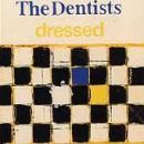 The Dentists - Dressed - CD on Homestead Records