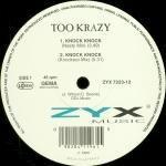 Too Krazy - Knock Knock - 12 Inch Vinyl Record on ZYX Music