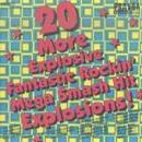 Compilation - 20 More Explosive Fantastic Rockin Mega Smash Hit Explosions! - Cassette tape on Pravda Records