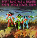Compilation - Every band has a Shonen Knife who loves them - Cassette tape on Giant Records