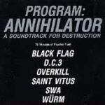 Compilation - Program Annihilator - Double LP with Saint Vitus Black Flag Overkill DC3 SWA on SST Records