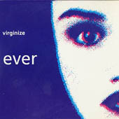 Virginize - Ever - Vinyl album produced by Genesis P-Orridge on Midnight Records