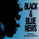 Wanda Coleman - Black And Blue News - Vinyl Album