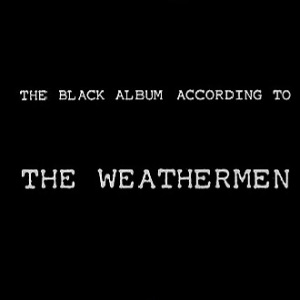 The Weathermen - The Black Album According To - Cassette tape on Play It Again Same Records