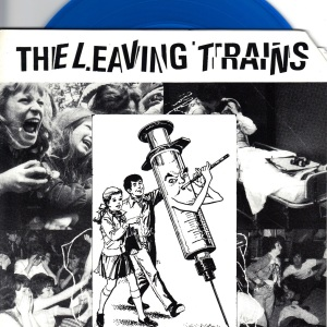 The Leaving Trains - Rock N Roll Murder - 7 Inch BLUE Vinyl Record
