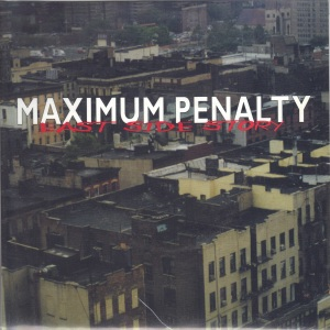 Maximum Penalty - East Side Story - Too Damn Hype 7 Inch Vinyl Record