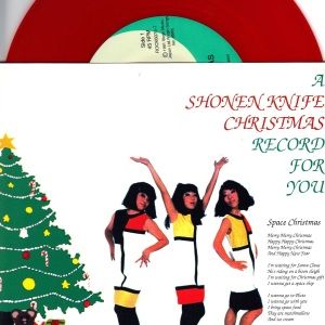 Shonen Knife - Christmas Record For You - Red Vinyl 7 Inch Record