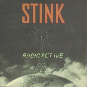 Stink - Radioactive - Allied Recordings 7 Inch Vinyl Record