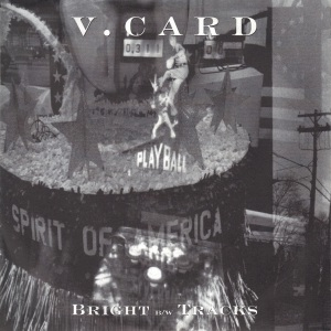 V. Card - Bright - Allied 7 Inch Vinyl Record