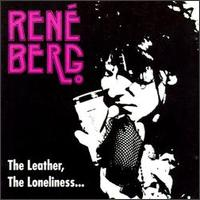 Hanoi Rocks' Rene Berg (w/The Damneds Rat Scabies) - Leather, Loneliness & Your Dark Eyes- Compact Disc