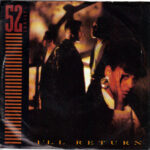 52nd Street - I'll Return - 7 inch vinyl