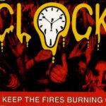 Clock - Keep The Fires Burning