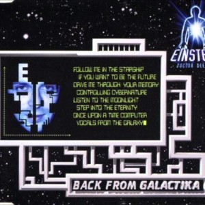 Einstein Doctor Deejay - Back From Galactika