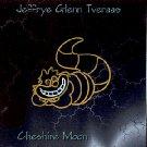 Jeffrye Glenn Tveraas - Cheshire Moon