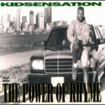 Kid Sensation - The Power Of Rhyme