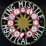 King Missile - Mystical Shit