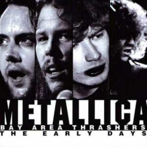 Metallica - The Early Days