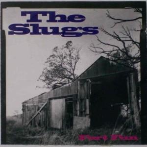 The Slugs - Fort Fun