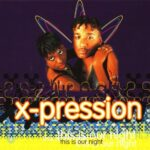 X-Pression - This Is Our Night