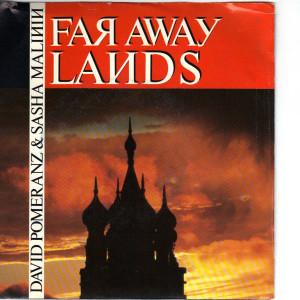 David Pomeranz and Sasha Malinin - Far Away Lands