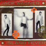 Jack Wagner - Island Fever - 7 inch vinyl