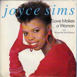 Joyce Sims - Love Makes A Woman - 7 inch vinyl
