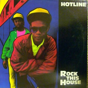 Hotline - Rock This House