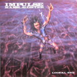 Impulse Manslaughter - Logical End