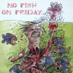 No Fish On Friday