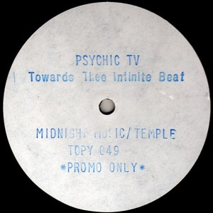 Psychic TV - Towards The Infinite Beat