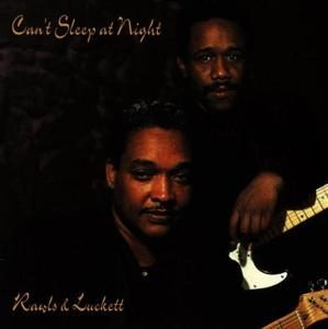 Rawls And Luckett - Can't Sleep At Night