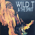 Wild T And The Spirit – I've Got Rhythm