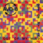 AVO-8 - Out Of My Mind