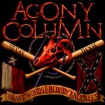 Agony Column - Brave Words And Bloody Knuckles