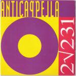 Anticappella - 2/231 - Vinyl import 7 inch by Gianfranco Bortolotti UK club hit