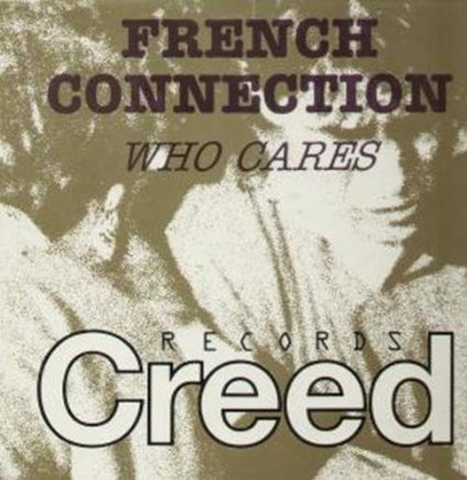 French Connection - Who Cares