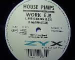 House Pimps - Work EP - 12 Inch Vinyl Record on ZYX Music