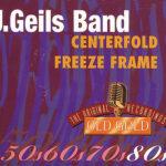 J Geils Band - Freeze Frame